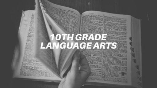 Language Arts for 10th Grade